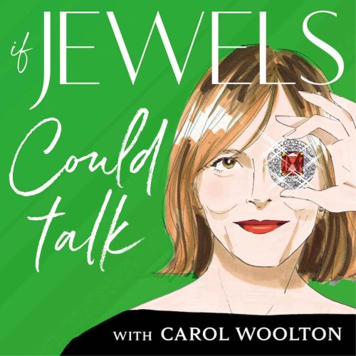 down-to-earth-podcasts-worth-downloading_if_jewels_could_talk_carol_woolton_natasha_cowan