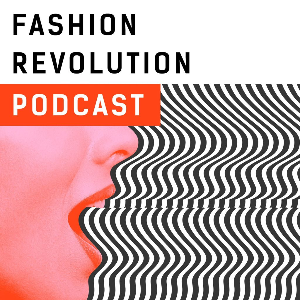 down-to-earth-podcasts-worth-downloading_fashion_revolution